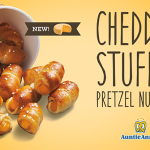 Auntie Anne's announces the arrival of new limited-time only menu item, the Cheddar Stuffed Pretzel Nuggets