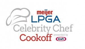 Celebrity chefs Cat Cora, Carla Hall and Gail Simmons to participate in the Meijer LPGA Celebrity Chef Cookoff presented by Kraft