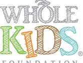 Whole Kids Foundation kicks off back-to-school season with raising money to fund salad bars and gardens for schools and nutrition education classes for teachers