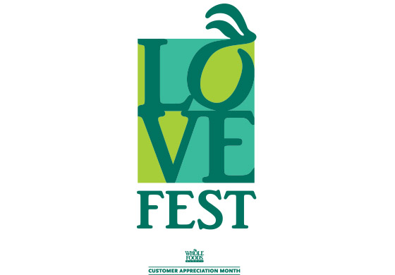 """Whole Foods Market stores host """"Love Fest"""" to appreciate its customers Sept. 9 – Nov. 3, 2015"""