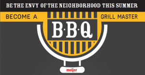 Meijer Memorial Day is one of the three biggest grilling days of the summer