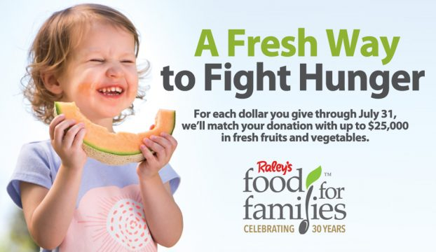 Raley's Food For Families launches its Summer Fresh Drive to increase availability of fresh fruits and vegetables at food banks