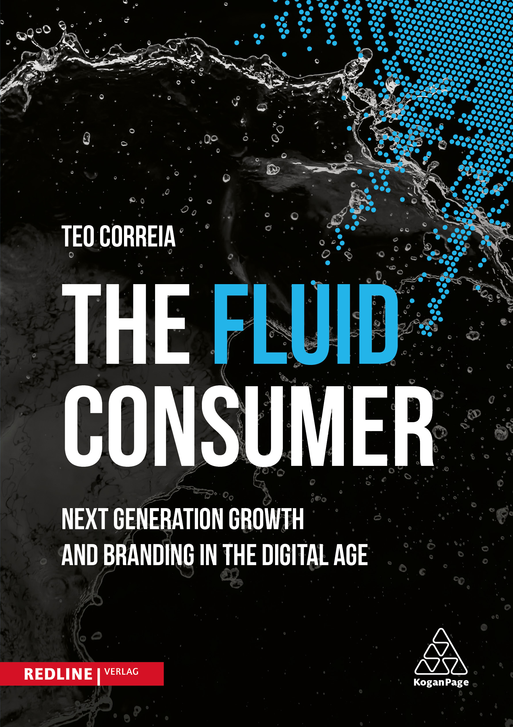 Accenture book The Fluid Consumer, by Teo Correia: Consumer packaged goods companies must re-focus on consumer rather than goods